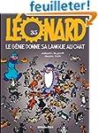L�onard, tome 35 : Le G�nie donne sa...