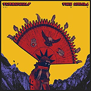 Turbowolf - Two Hands (2015)