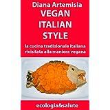 Vegan Italian Style (ecologia&salute)