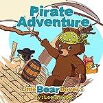 Little Bear Dover's Pirate Adventure | Leela Hope