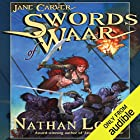 Swords of Waar: Jane Carver, Book 2 Audiobook by Nathan Long Narrated by Dina Pearlman