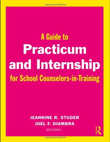 A Guide to Practicum and Internship for School...