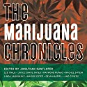 The Marijuana Chronicles Audiobook by Jonathan Santlofer Narrated by Scott Brick, Jonathan Santlofer, Elizabeth Evans, Oliver Wyman, Allyson Johnson, Karen White