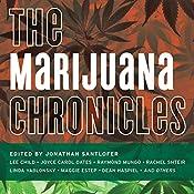 The Marijuana Chronicles | Jonathan Santlofer