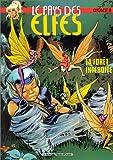 echange, troc Wendy Pini, Richard Pini - Le Pays des elfes - Elfquest, tome 10 : La Forêt interdite