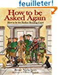 How to Be Asked Again: How to Be the...