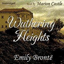 Wuthering Heights | Livre audio Auteur(s) : Emily Brontë Narrateur(s) : Marion Castle