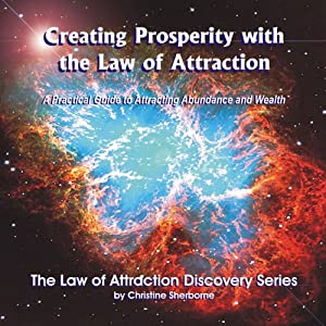 Creating Prosperity with the Law of Attraction Audiobook