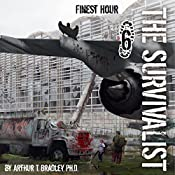 The Survivalist: Finest Hour | Dr. Arthur T. Bradley