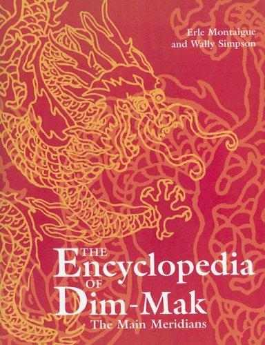 The Main Meridians (Encyclopedia of Dim-Mak S.)