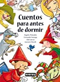 Cuentos Para Antes De Dormir/ Bedtime Stories (Spanish Edition)