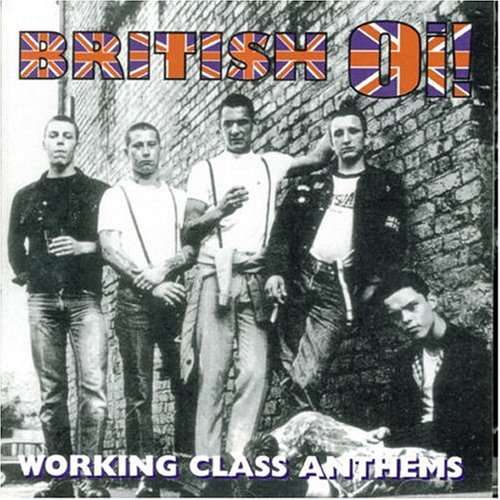 british-oi-working-class-anthems
