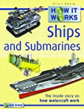 Steve Parker How it Works Ships and Submarines