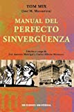img - for Manual del Perfecto Sinverguenza (Coleccion Cuba y Sus Jueces) book / textbook / text book