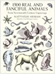 1300 Real and Fanciful Animals (Dover...