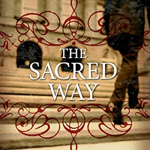 The Sacred Way: Spiritual Practices for Everyday Life | [Tony Jones]