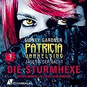 Die Sturmhexe (Patricia Vanhelsing 3) | Sidney Gardner
