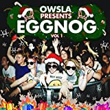 Owsla Presents Eggnogg, Vol. 1