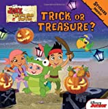 Jake and the Never Land Pirates Trick or Treasure?: Stickers Inside! (Jake Never Land Pirates)