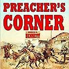 Preacher's Corner: Gunfighter of the West, Book 1 Hörbuch von Bruce G. Bennett Gesprochen von: Jeffery Lynn Hutchins