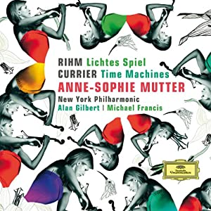 Rihm: Lichtes Spiel; Currier: Time Machines