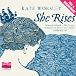 She Rises | Kate Worsley