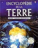 echange, troc Anna Claybourne, Gillian Doherty, Rebecca Treays - Encyclopédie de la Terre