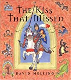 The Kiss That Missed David Melling