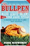 The Bullpen Gospels: Major League Dre...