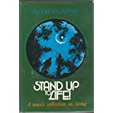 Stand up to life: A Man's Reflection on Living Donald E. Wildmon