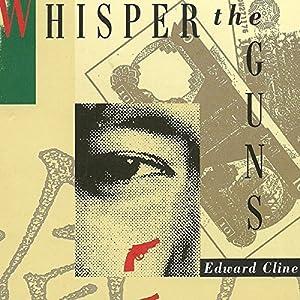 Whisper the Guns Audiobook