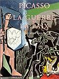 echange, troc Claude Roy - Picasso. La Guerre et la paix