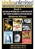 Ausgew�hlte Lesungen in Einfachem Spanisch - Band 3 (Spanisch Leichte Reihe) (Spanish Edition)
