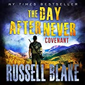 Covenant: The Day After Never, Book 3 | Russell Blake