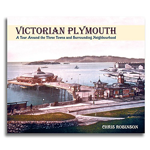 victorian-plymouth-a-photographic-tour-around-the-three-towns-and-surrounding-neighbourhood