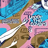 Under the Covers, Vol.3