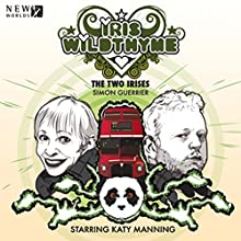 Iris Wildthyme - The Two Irises Audiobook by Simon Guerrier Narrated by Katy Manning, David Benson