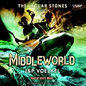 The Jaguar Stones: Book One: Middleworld | Jon Voelkel, Pamela Voelkel