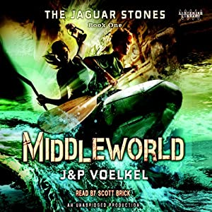 The Jaguar Stones: Book One: Middleworld | [Jon Voelkel, Pamela Voelkel]