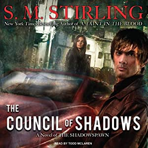 Shadowspawn Series, Book 2 - S. M. Stirling