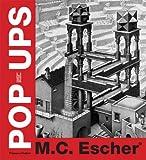 img - for M. C. Escher Pop-Ups book / textbook / text book