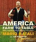 America--Farm to Table: Simple, Delic...