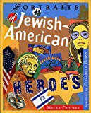 Portraits of Jewish American Heroes