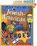 Portraits of Jewish American Heroes