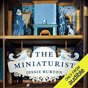 The Miniaturist Audiobook by Jessie Burton Narrated by Jessie Burton