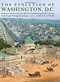 img - for The Evolution of Washington, DC: Historical Selections from the Albert H. Small Washingtoniana Collection at the George Washington University book / textbook / text book