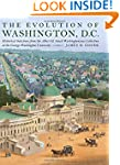 The Evolution of Washington, DC: Hist...
