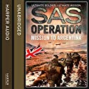 Mission to Argentina (SAS Operation) Audiobook by David Monnery Narrated by Colin Mace