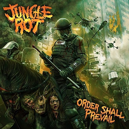 Order Shall Prevail By Jungle Rot (2015-06-29) by Jungle Rot (2015-06-29)