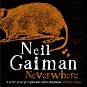 Neverwhere (       UNABRIDGED) by Neil Gaiman Narrated by Neil Gaiman